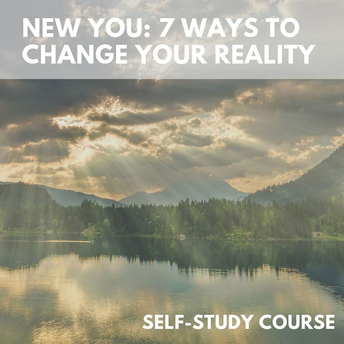 New You: 7 ways to change your reality