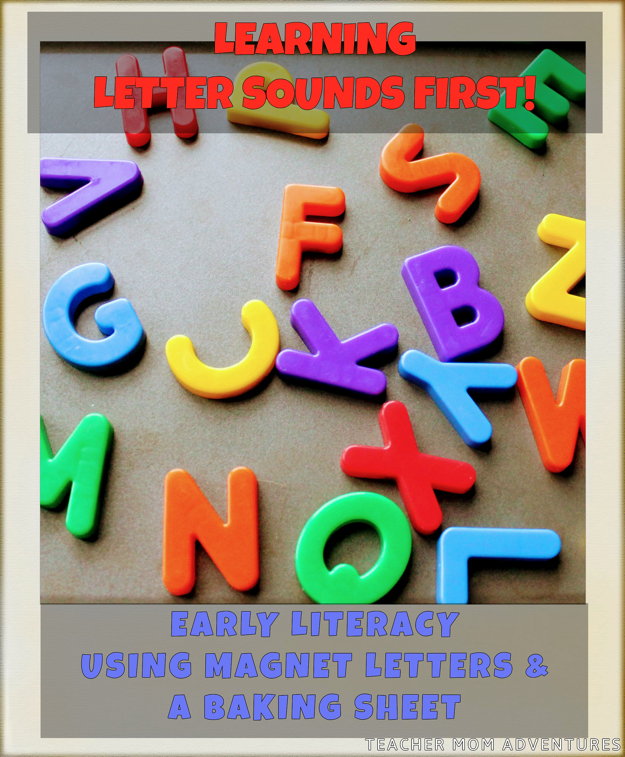 Learning Letter Sounds First