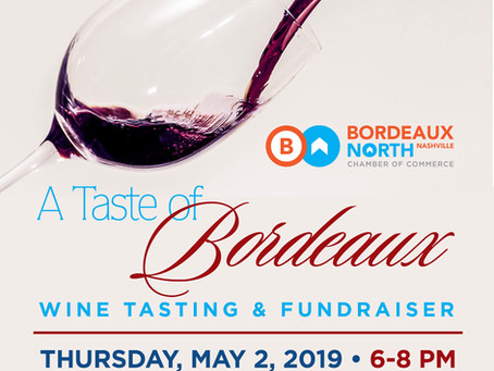 Thurs. May 2, 2019 at 6 pm                                 A Taste of Bordeaux