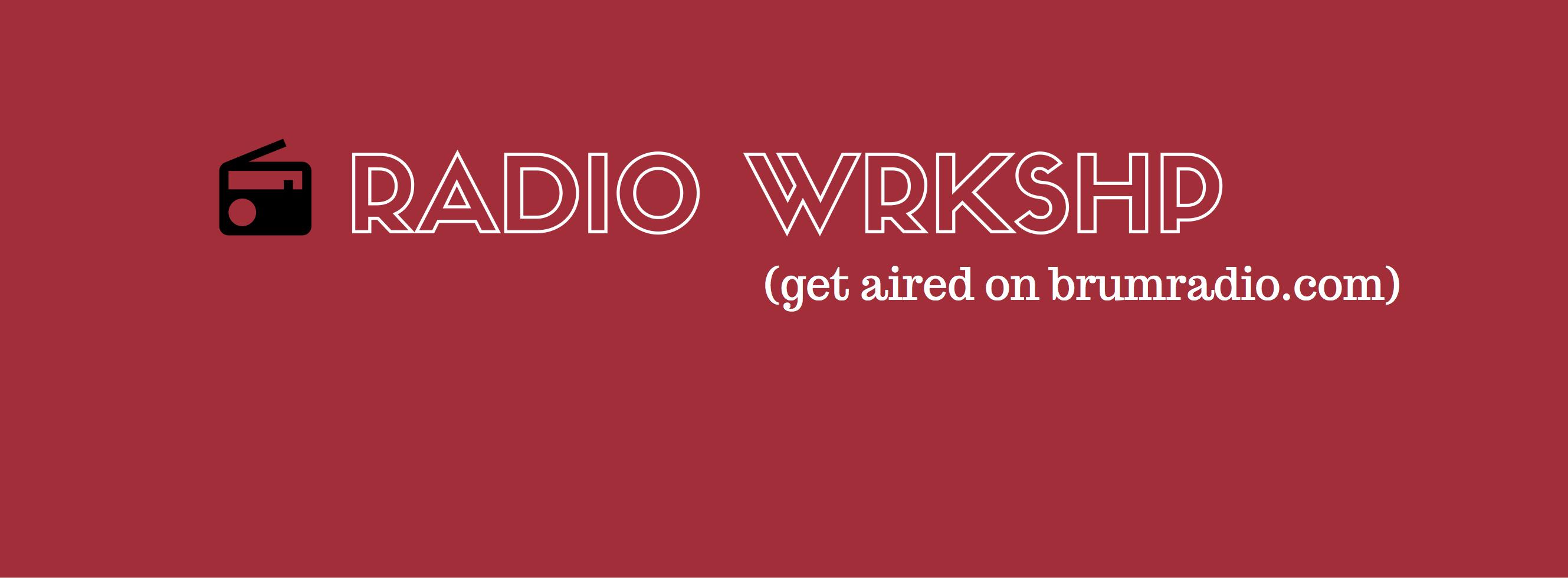 RADIO WRKSHP