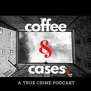 Coffee & Cases Podcast Logo.jpeg