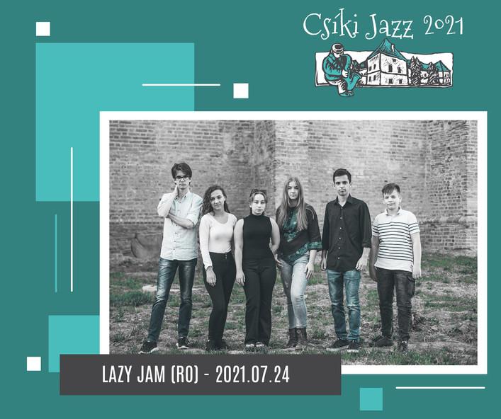 LAZY JAM (RO) - 24.07.2021