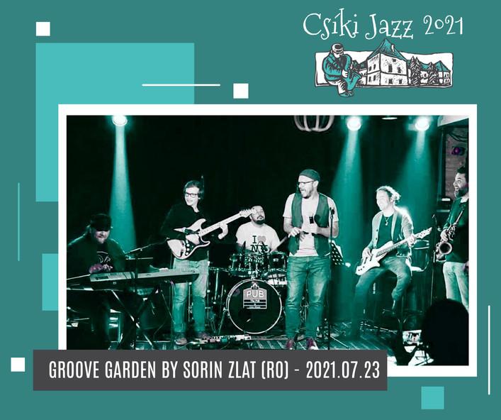 GROOVE GARDEN by SORIN ZLAT (RO) - 23.07.2021