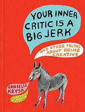 Your Inner Critic is a Big Jerk