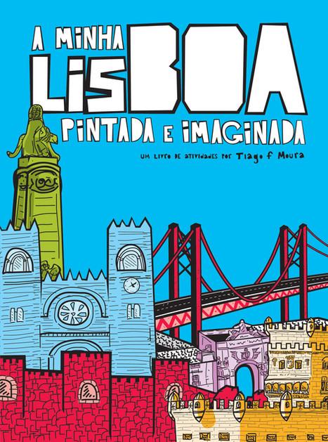 A Minha Lisboa Pintada e Imaginada