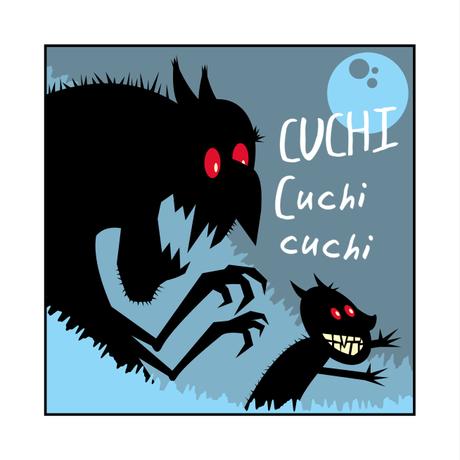 CUCHI Cuchi cuchi