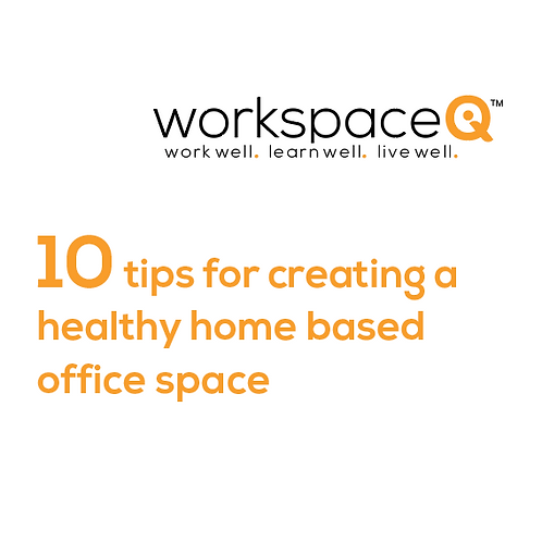 10 tips for creating a healthy home based office space