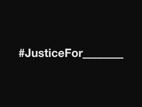 #JusticeFor__________