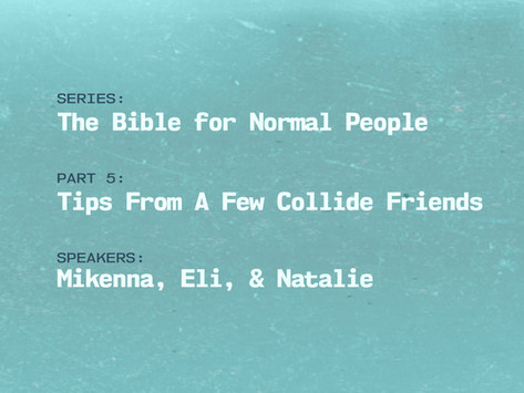 Tips From A Few Collide Friends