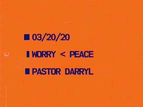 WORRY < PEACE