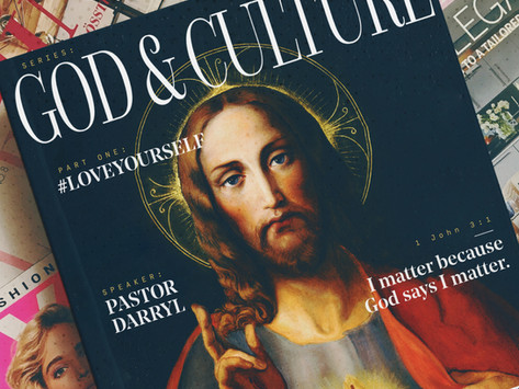 God & Culture: #LOVEYOURSELF
