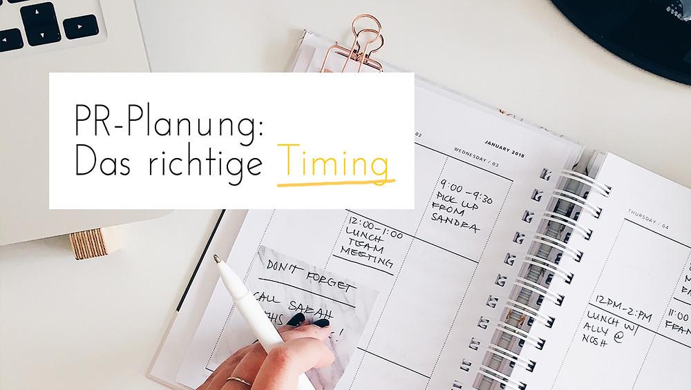 PR-Planung, PR-Timing, Presse-Erfolg