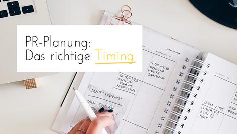 PR-Planung: Was das richtige Timing mit Deinem Presse-Erfolg zu tun hat