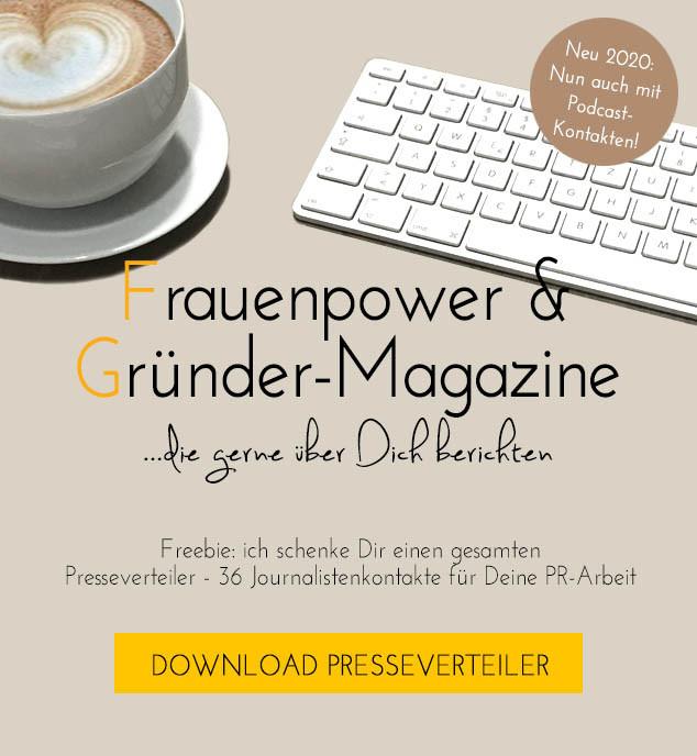 Frauenpower- und Gründermagazine; Kommunikationskonzept & Presseverteiler