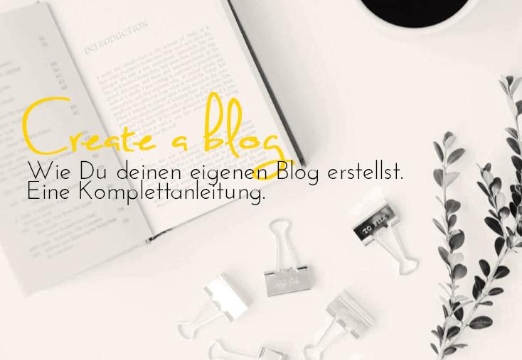 Einen Blog erstellen: die Komplettanleitung