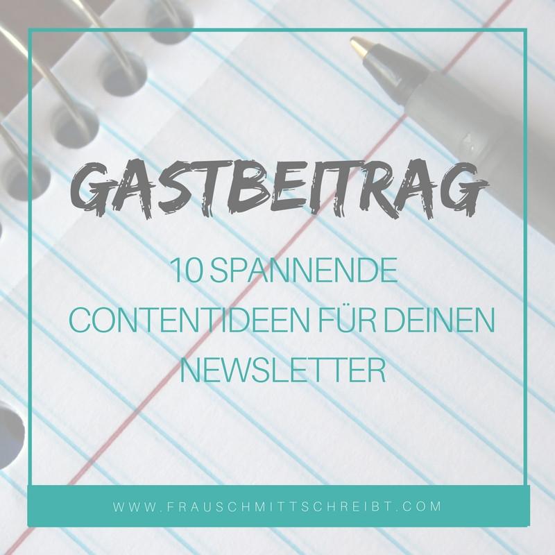 Frau Schmitt schreibt; Gastartikel Spannende Contentideen für deinen Newsletter; PR selber machen