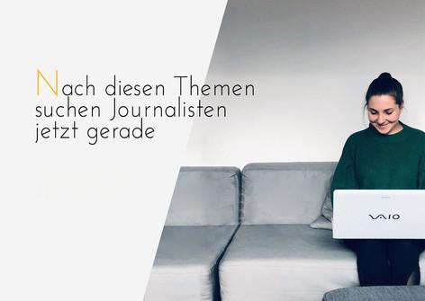 Nach diesen Themen suchen Journalisten gerade – Ideen für den April, Mai und Juni