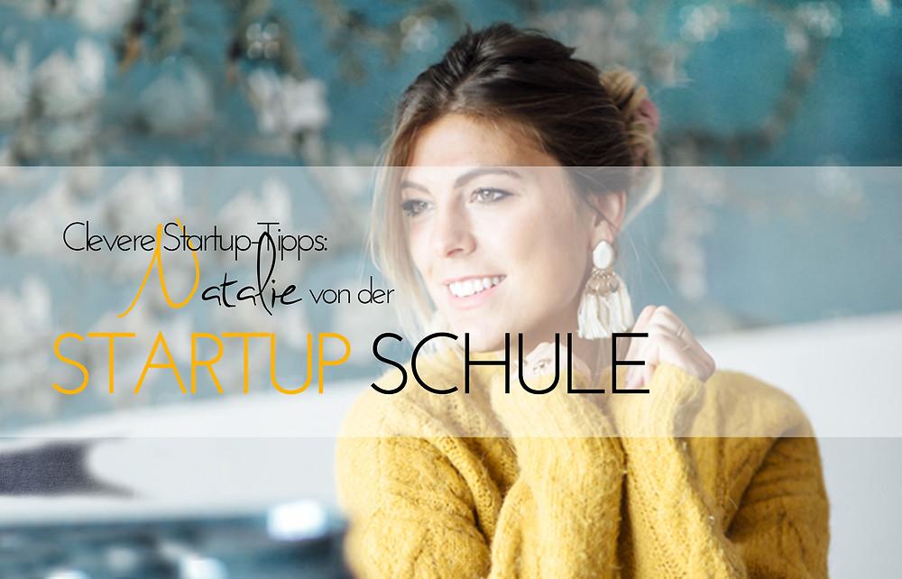 Natalie Brüne von der Startup Schule; Tipps für Gründer
