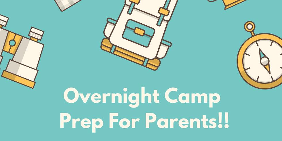 Overnight Camp Prep for Parents- WEBINAR (1)