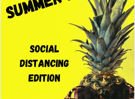 Summer Fun- Social Distancing Edition