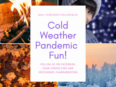 Cold Weather Pandemic Fun