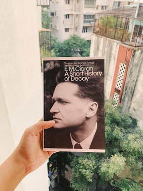 A Short History of Decay by E. M. Cioran