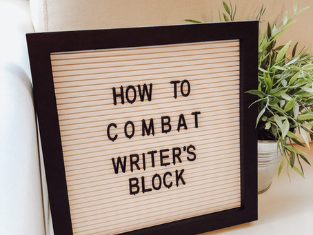 How to Combat Writer's Block