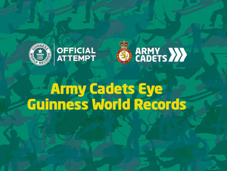 ARMY CADETS ON COURSE FOR TWO GUINNESS WORLD RECORDS™ TITLES