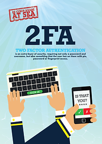 2FA Poster Be Cyber Aware At Sea.png