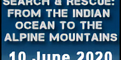 Search & Rescue: From the Indian Ocean to the Alpine Mountains