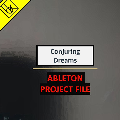 Conjuring Dreams | Ableton Project & Samples