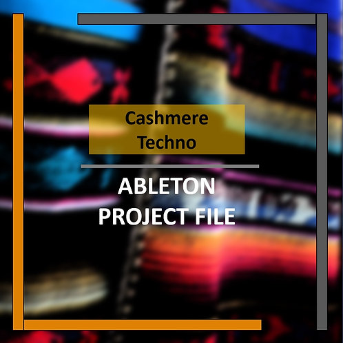 Cashmere Techno Template | Ableton Project Files & Samp