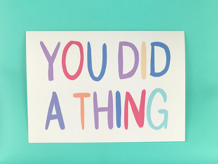 Brief Sentiment | You Did a Thing