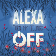 Alexa_Turn_My_Feelings_Off small.jpg