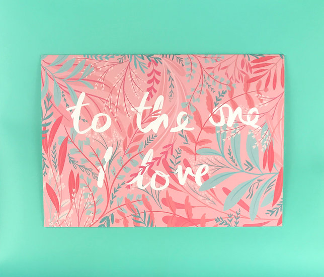 Pink Garden | To the One I Love
