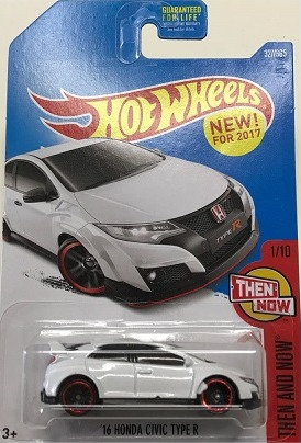 Hot Wheels Then and Now - '16 Honda Civic Type R