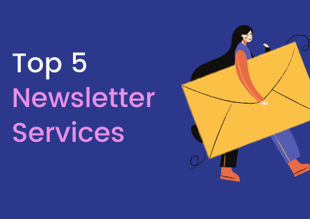 5 Best Email Newsletter Services in 2021
