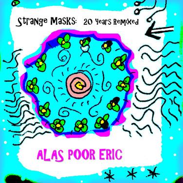 Strange Masks: 20 Years Remixed