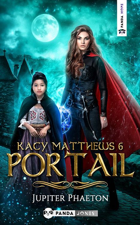 Portail - Kacy Matthews Tome 6