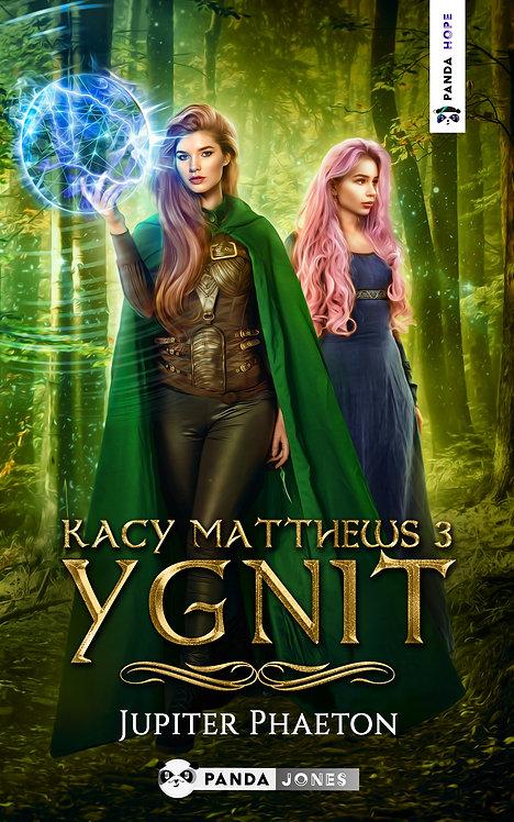 Ygnit - Kacy Matthews Tome 3