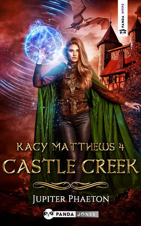 Castle Creek - Kacy Matthews Tome 4