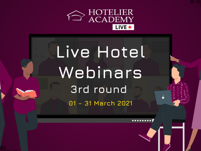 The Live Hotel Webinars of Hotelier Academy, return this March!