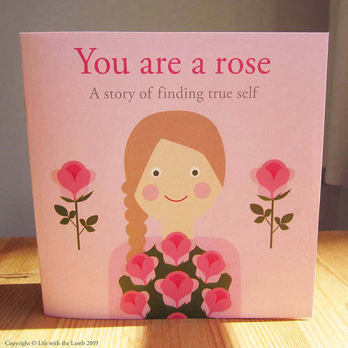 You are a rose