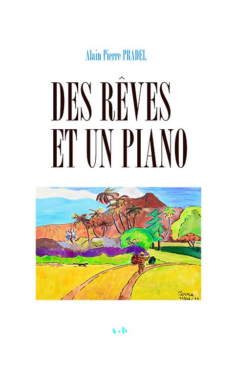 Des Rêves et un piano