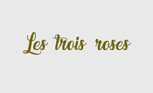 Les trois roses - 7 Pièces Créoles Vol 4