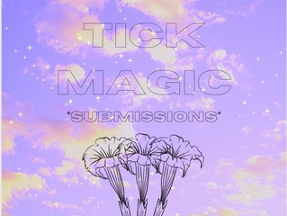 tick magic submissions!
