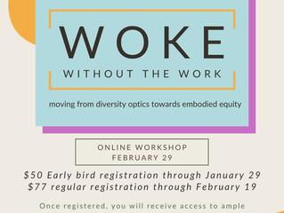 Woke Without the Work: Webinar Registration Open!