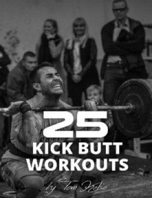 25 Kick-Butt Workouts