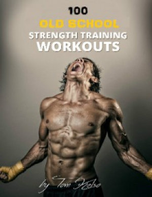 100 Old Strength Training Workouts