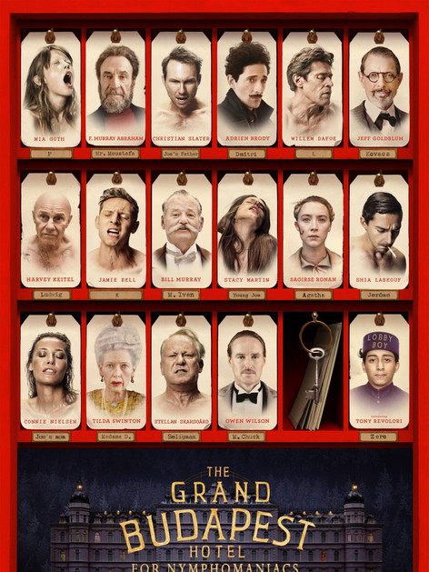The Grand Budapest Hotel For Nymphomaniacs